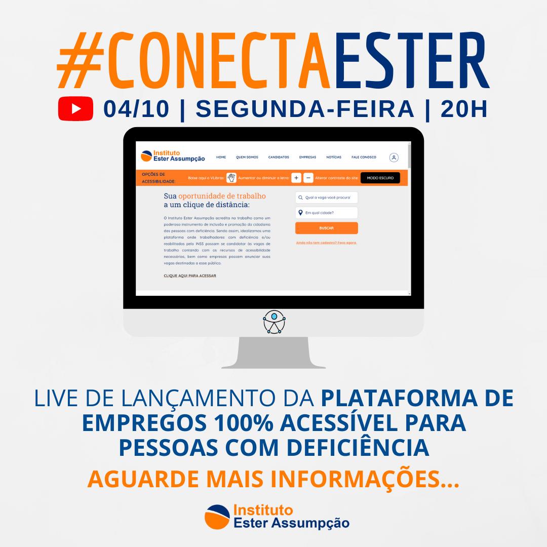 Imagem Primeira edição da #ConectaEster lança plataforma de empregos 100% acessível para pessoas com deficiência