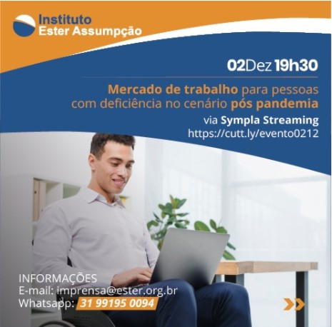 Evento sobre Mercado de trabalho para pessoas com deficiência no cenário pós pandemia